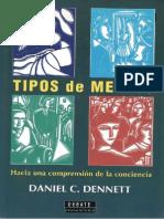 Dennett (2000) Tipos de Mentes_Hacia Una Comprensión de La Conciencia. Madrid. Debate.
