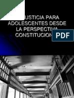 Justicia Para Adolescentes Desde La Perspectiva Constictucional