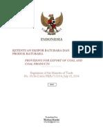 Regulation of MoT No. 39/M-DAG/PER/7/2014 Indonesia Export of Coal and Coal Products