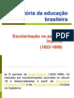 3) Educação No Brasil Imperial