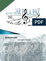 Cantar Pela Paz Projeto