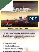 Organizaao Do Sistema Escolar Brasileiro