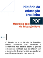 7) História Da Educação Brasileira - Manifesto Dos Pioneiros Da Educação Nova