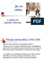 Educação No Período Da Ditadura Militarr