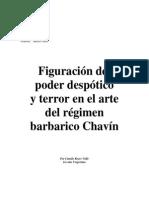 Figuración Del Poder Despotico y Terror en El Arte Del Regimen Barbarico Chavín (Camilo Reyes)