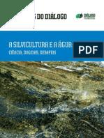 A Silvicultura e a Água. Ciência, Dogmas, Desafíos. de Paula Lima, Walter. 2010