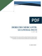 Derecho Mercantil Guatemalteco, Lic. Mario Linares