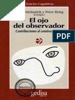 Watzlawick, Paul y Krieg, Peter, (Comps.). El Ojo Del Observador