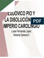 Unidad 4 Luis El Piadoso y La Desintegración Del Imperio - Luisa López