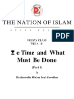 (254237056) Friday Class Week 111 the Time and What Must Be Done Pt 1a