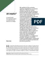 Diego López - Derecho Del Trabajo o Derecho Del Empleo, La Nueva Función de La Legislación Laboral y La Reducción de Los Derechos en El Trabajo