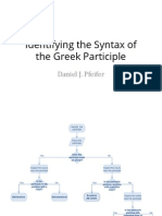 Identifying the Syntax of the Greek Participle