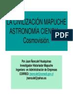 La Civilizacion Mapuche, Astronomia y Ciencia Indigena