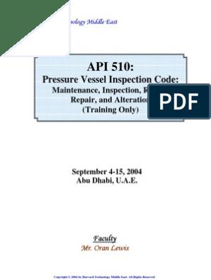 API 510 Pressure Vessel Inspection (Training Material