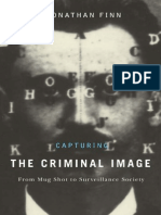 Jonathan Finn Capturing the Criminal Image From Mug Shot to Surveillance Society 2009