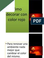 Como Decorar Con Color Rojo