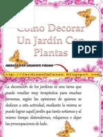 Como Decorar Un Jardin Con Plantas Hermosas