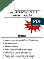 UFMT Aulas Top.econ.Org. e Adm. 2014