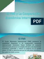 El FMI y La Cooperación Económica Internacional