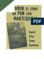 David Elias Cotos - El Amor Es Como Un Pan Con Mantequilla