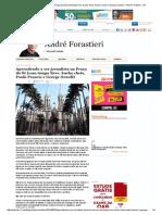 Aprendendo a Ser Jornalista Na Praça Da Sé (Com Tempo Livre, Bucho Cheio, Paulo Francis e George Orwell) – André Forastieri – R7