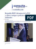 01-08-2014 e-consulta.com - Respalda RMV dictamen de la PGJ y ofrece castigar a policías e infiltrados.