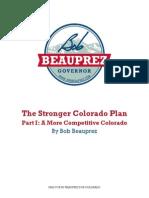The Stronger Colorado Plan, Part I