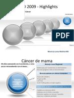 ASCO 2009 - Highlights I - Lema - Mama - Gastrointestinal - Melanoma - Sarcoma