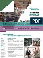 BüroWARE HoBaS Holzfachmärkte - Baumärkte/-stoffe - Stahlhandel Die Lösung für mittelständische Handelsunternehmen Holzfachmärkte - Baumärkte/-stoffe - Stahlhandel