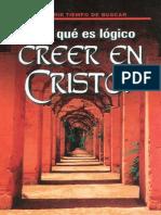 Es Lógico Creer en Cristo - Serie Tiempo de Buscar