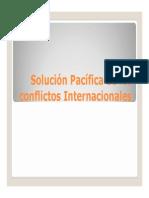 Derecho Interncinal Solucion Pacifica de Los Conflictos Internacionales Modo de Compatibilidad