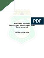 Politica de Sistemas Corporativos e Servicos da Rede Governamental 02-12-2006.pdf
