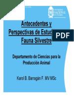 Antecedentes Y Perspectivas de Estudios en Fauna Silvestre