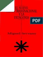 Miguel Serrano - El Nuevo Orden Transnacional y La Patagonia