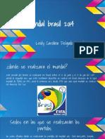 Presentación Del Mundial Brasil 2014