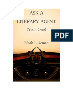 Ask a Literary Agent Year One - Noah
