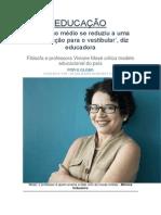 Ensino Médio - Viviane Mosé - Entrevista
