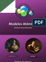Aula Modelos Atômicos - Nono Ano