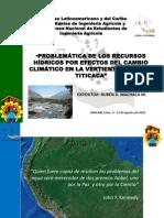 PROBLEMÁTICA DE LOS RECURSOS HÍDRICOS POR EFECTOS DEL CAMBIO CLIMÁTICO EN LA VERTIENTE DEL LAGO TITICACA