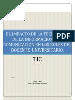 El Impacto de La Tecnologia de La Informacion y La Comunicacion en Los Roles Del Docente Universitario