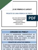 Apresentação_Projeto de Fabrica e Layout