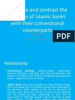 Compare and contrast the features of Islamic banks with their conventional counterparts