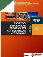 Laporan Antara Pekerjan Fasilitasi Sinkronisasi Program RTR KSN Perkotaan Medan, Binjai, Deli Serdang, dan Karo (MEBIDANGRO).