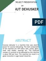 Interim Project Presentation on Coconut Dehusker