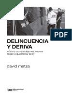 Matza Delincuencia y Deriva