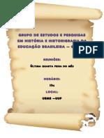 Grupo de Estudos e Pesquisas Em História e Historigrafia Da Educação Brasileira