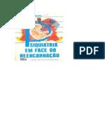 Psiquiatria Em Face Da Reencarnação (Dr. Inácio Ferreira)