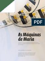 As máquinas de Maria, de Marta Madureira