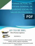 Reforma Actual Del Sistema General de Seguridad Social