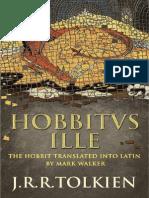 Hobbitus Ille the Latin Hobbit j r r Tolkien